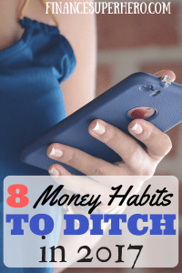 Are bad financial habits preventing you from Taking Back Control of Your Life and Money? Ditch these 8 bad habits in 2017 and get back on track!