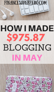 Welcome to the FinanceSuperhero May 2017 Blog Income Report, where I share exactly how I made money blogging!