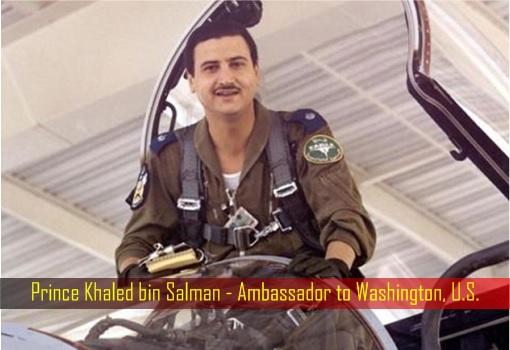 Prince Khaled bin Salman - Ambassador to Washington, U.S.