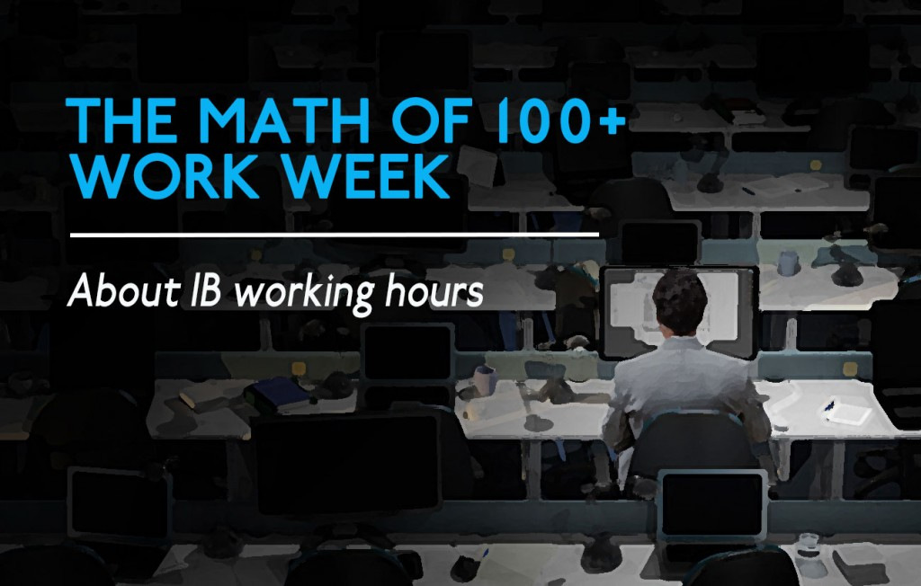 Investment banking working hours