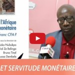 Moussa Dembelé: «le Franc CFA est une  monnaie de la servitude» (vidéo)