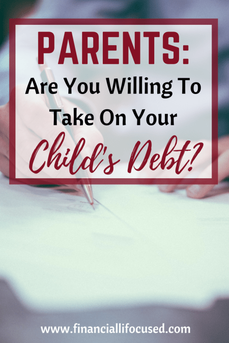 Are You Willing to Take on Your Child's Debt?