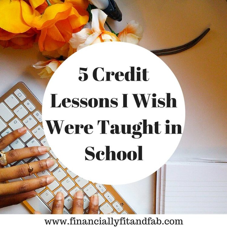 5 Credit Lessons I Wish were Taught in School