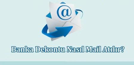 Banka Dekontu Nasıl Mail Atılır