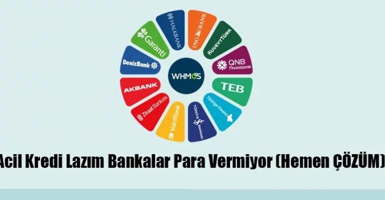 Acil Kredi Lazım Bankalar Para Vermiyor