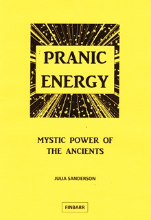 Download Pranic Energy - Mystic Power of The Ancients