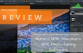 Review: Macphun's Aurora HDR – Finally HDR Software that Doesn't Suck