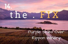 The Fix 14: Purple Skies Over the Rippon Winery