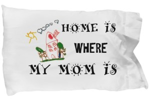 Pillow case-mother's day