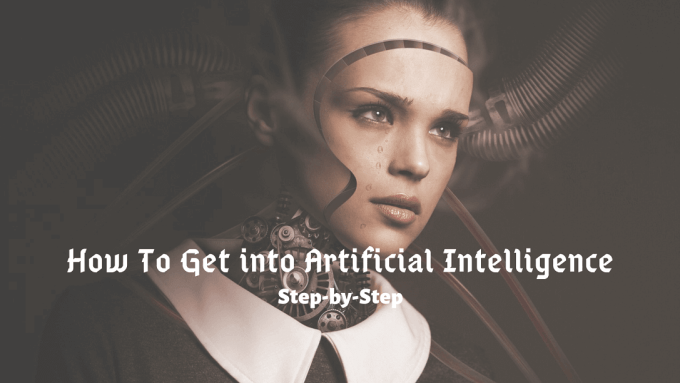 Artificial Intelligence Career Path how to get into