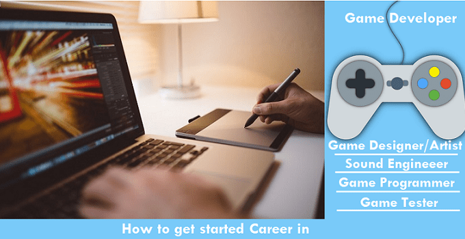 How to get started Career in Gaming