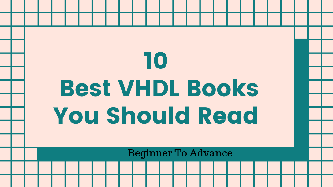 Best VHDL Books You Should Read