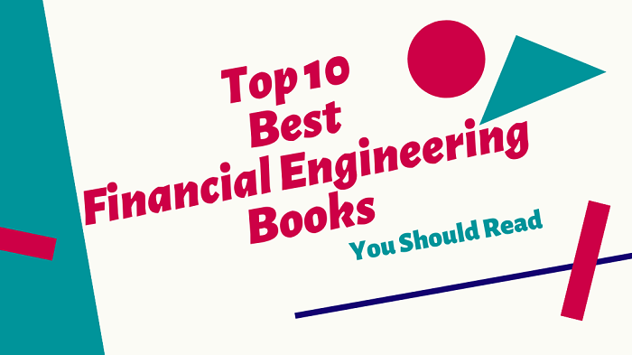 Best Financial Engineering Books You Should Read