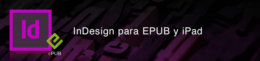 InDesign para EPUB y iPad