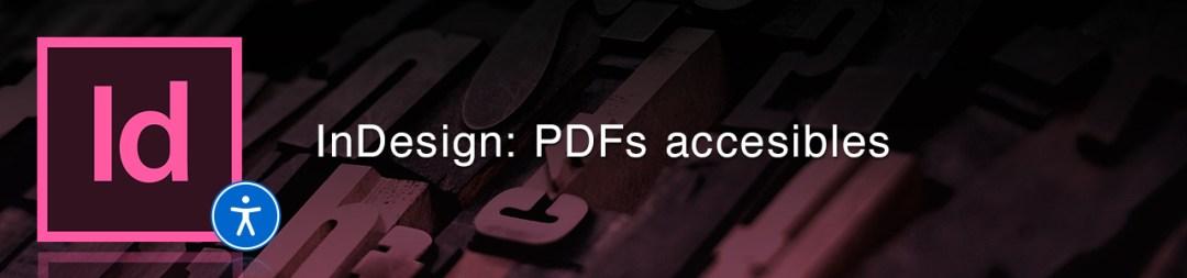 Adobe InDesign: Creando PDFs accesibles