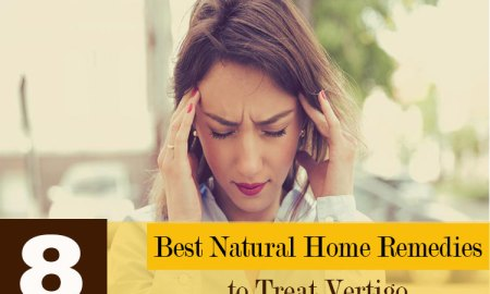8 Best Natural Home Remedies to Treat Vertigo
