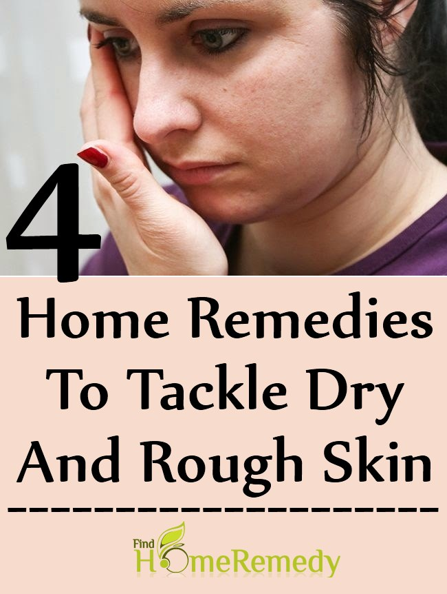 4 Home Remedies To Tackle Dry And Rough Skin