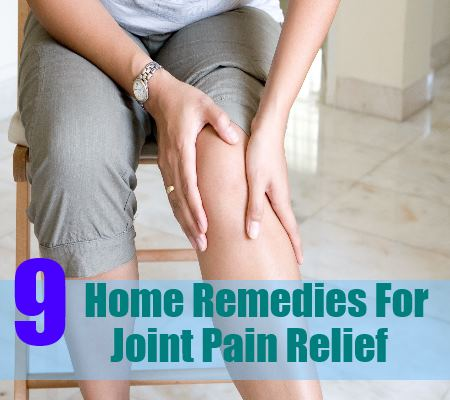 9 Joint Pain Relief Through Wonderful Home Remedies
