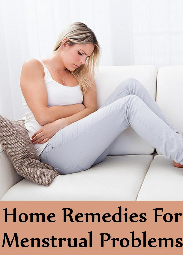 Home Remedies For Menstrual Problems