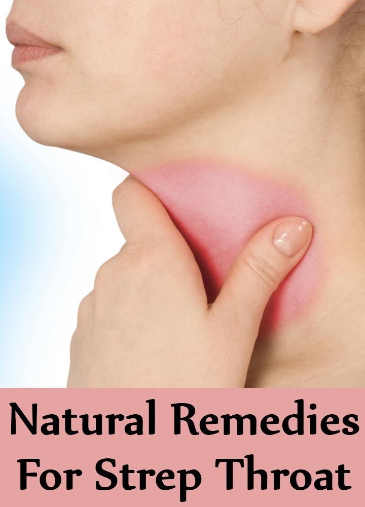 10 Best Natural Remedies For Strep Throat Natural Ways To Treat