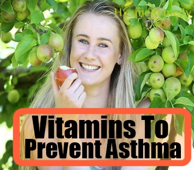 Vitamins To Prevent Asthma