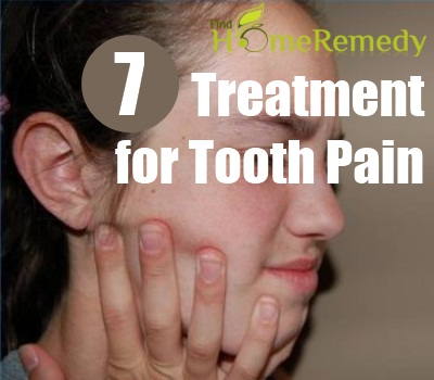 7 Effective Tooth Pain Treatment