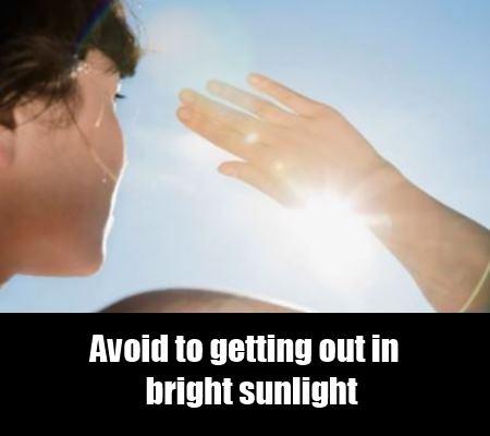 Avoid Sunlight