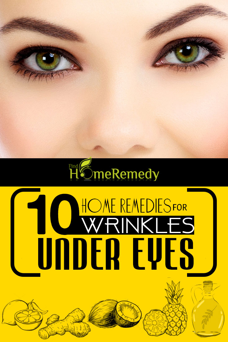 10 Home Remedies For Wrinkles Under Eyes