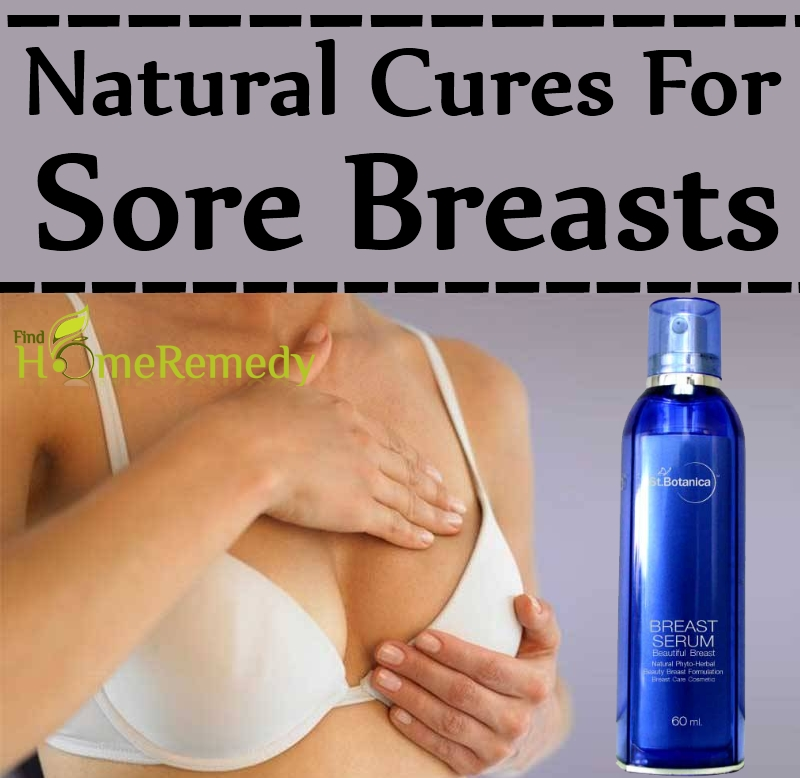 Natural Cures For Sore Breasts
