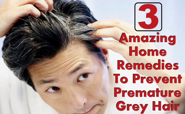 Home Remedies To Prevent Premature Grey Hair