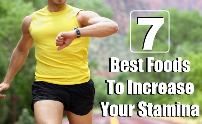 Foods To Increase Your Stamina