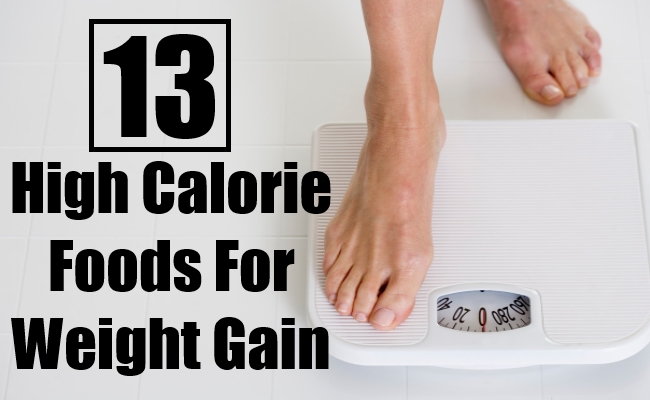 High Calorie Foods For Weight Gain