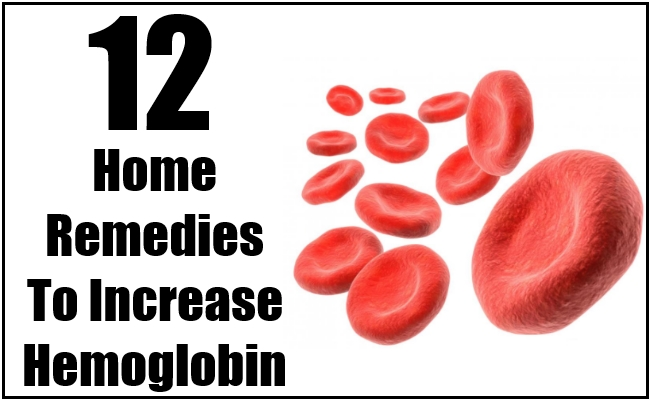 Home Remedies To Increase Hemoglobin
