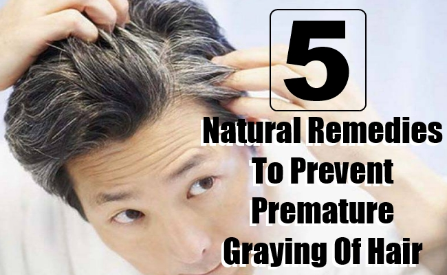 Natural Remedies To Prevent Premature Graying Of Hair