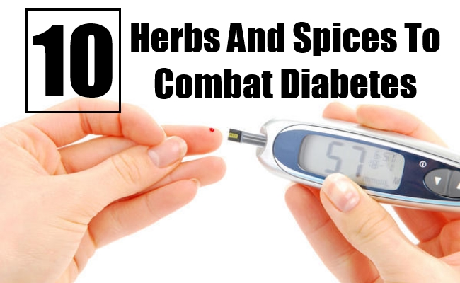 Herbs And Spices To Combat Diabetes