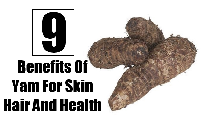 Benefits Of Yam For Skin Hair And Health