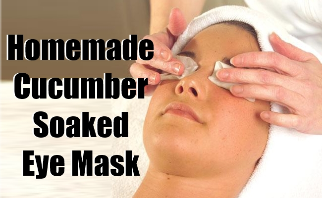 Homemade Cucumber Soaked Eye Mask