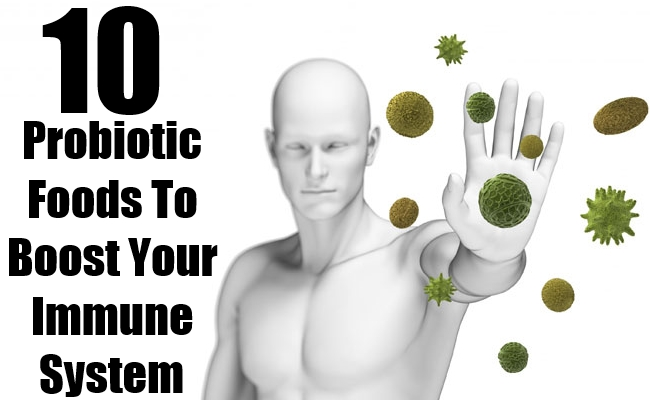 Probiotic Foods To Boost Your Immune System