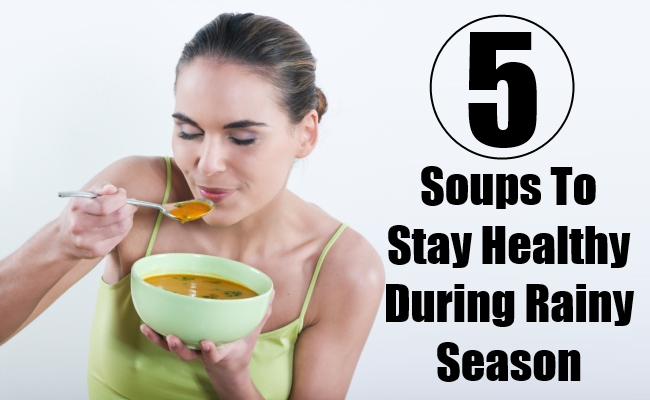 Soups To Stay Healthy During Rainy Season