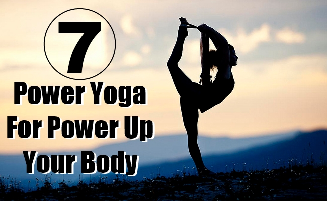 Power Yoga For Power Up Your Body