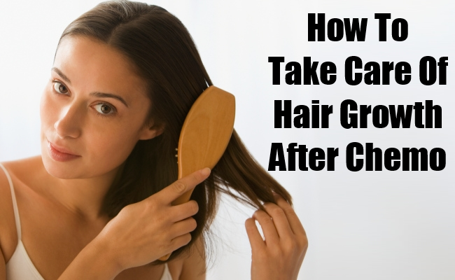 Take Care Of Hair Growth After Chemo