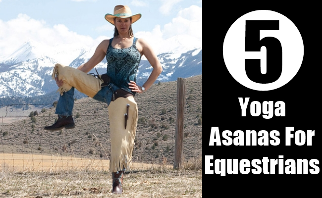 Yoga Asanas For Equestrians