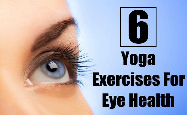 Yoga Exercises For Eye Health