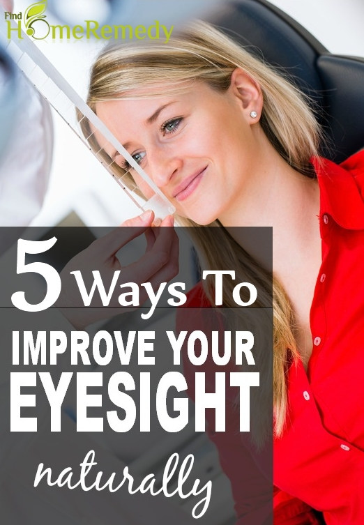 Ways To Improve The Eyesight Naturally