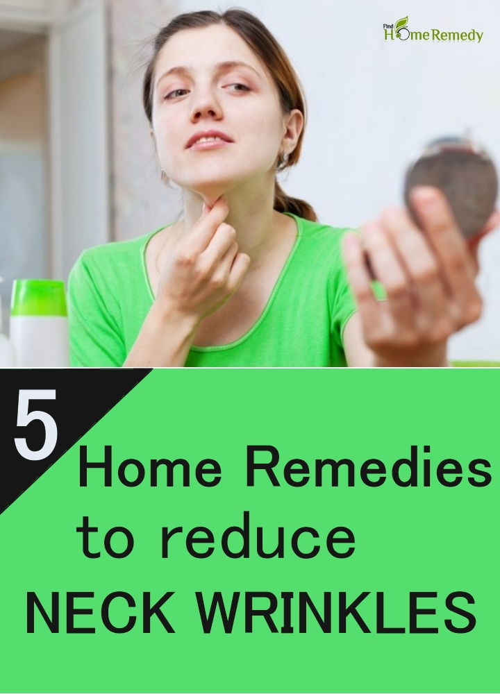 5 home remedies to reduce neck wrinkles find home remedy supplements
