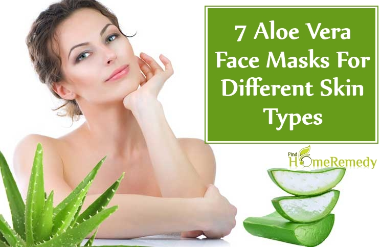 Aloe Vera Face Masks For Different Skin Types