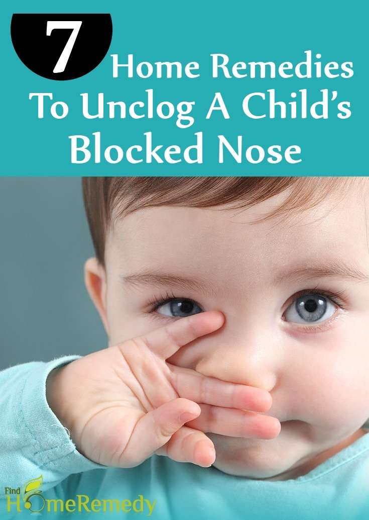 Home Remedies To Unclog A Child's Blocked Nose