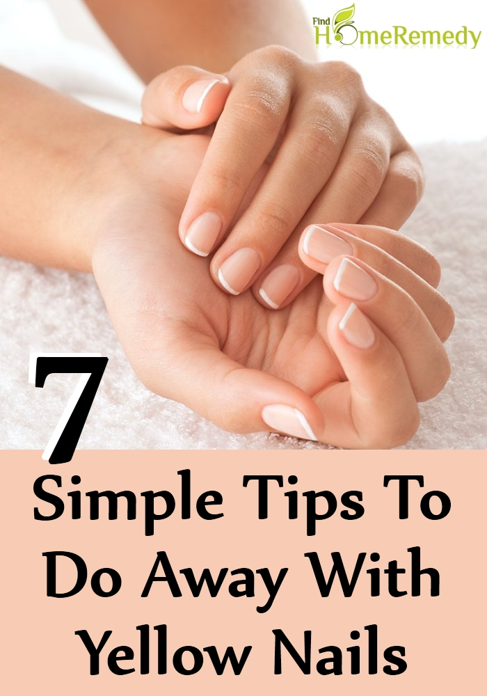 Simple Tips To Do Away With Yellow Nails