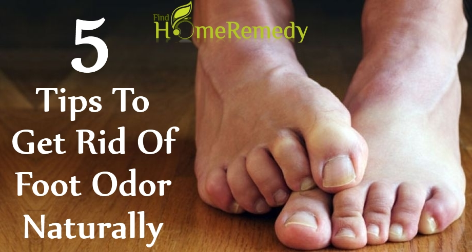 5 Tips To Get Rid Of Foot Odor Naturally