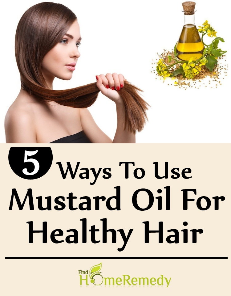 Ways To Use Mustard Oil For Healthy Hair